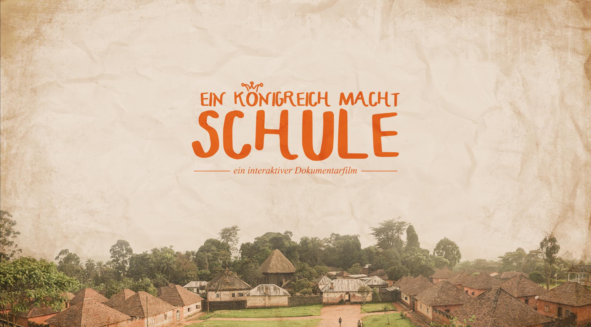 «Ein Königreich macht Schule»